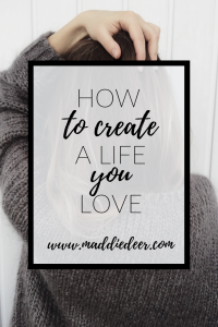 How to Create a Life You Love