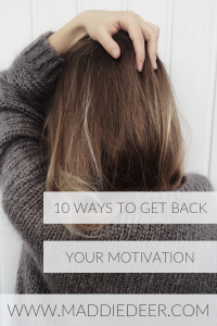 10 Ways to Get Back Your Motivation