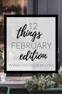 12 Things February
