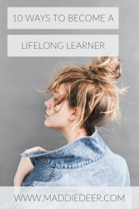 10 Ways to Become a Lifelong Learner