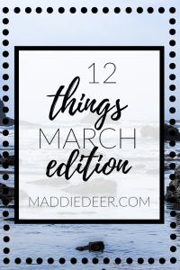 12 Things March