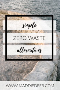 Zero Waste Alternatives
