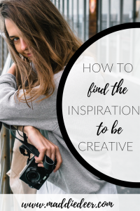 How to find the inspiration to be creative pin