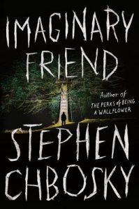 Imaginary Friend by Stephen Chobosky