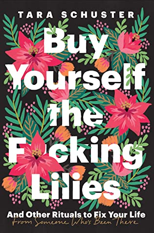 Buy Yourself the Fucking Lilies